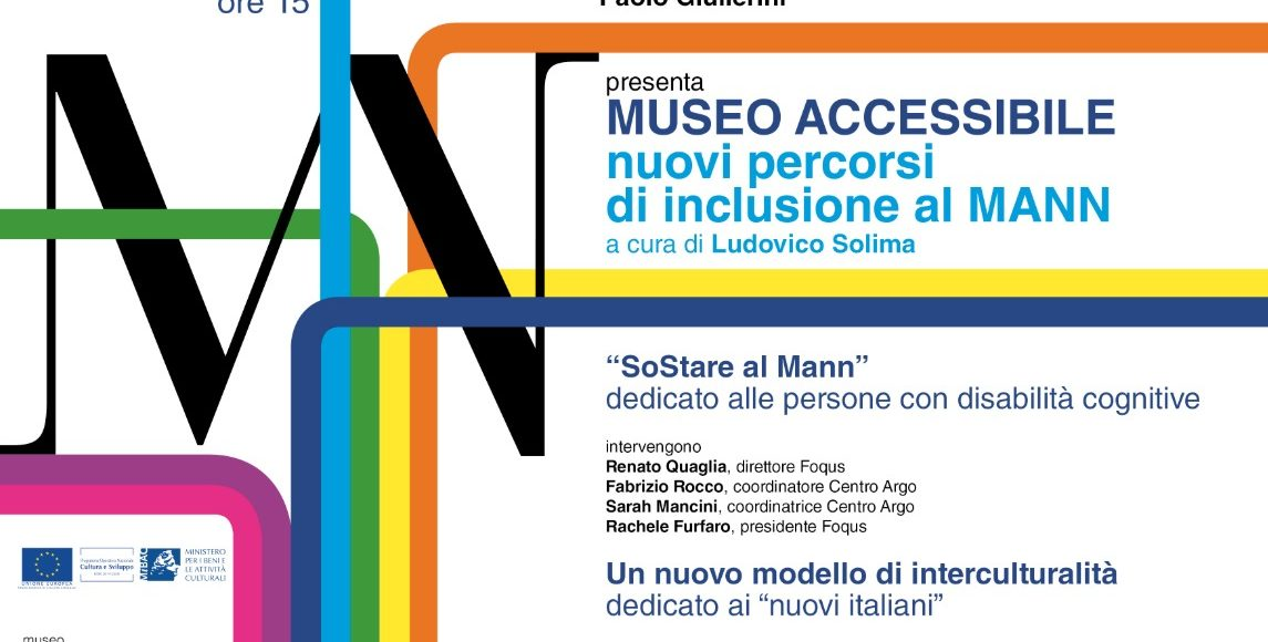 MUSEO ACCESSIBILE nuovi percorsi di inclusione al MANN