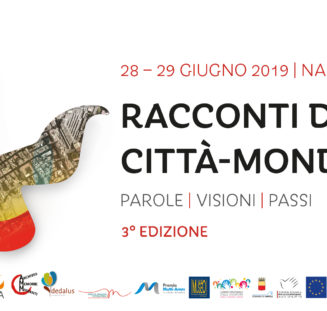 28-29 giugno 2019 | RACCONTI DALLA CITTÀ-MONDO – 3° edizione | Napoli
