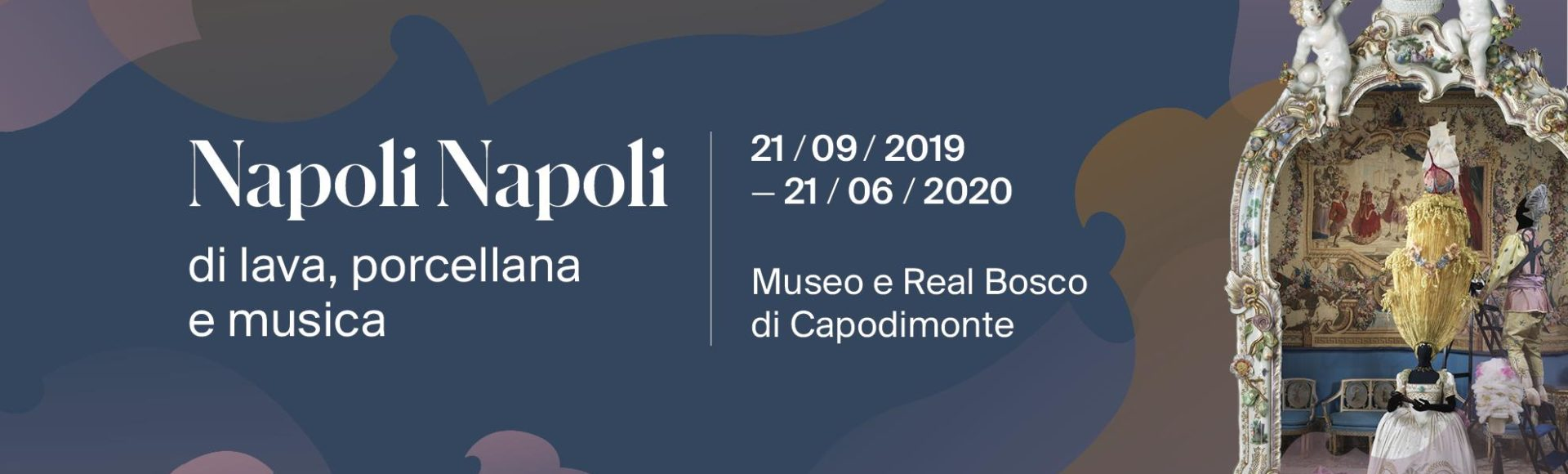 NAPOLI NAPOLI. DI LAVA, PORCELLANA E MUSICA  Museo di Capodimonte | Attività didattiche gratuite